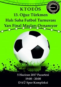 Oğuz Türkmen Halı Saha Futbol Turnuvası Yarı Finaller 2017