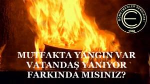 mutfakta yangın var vatandaş