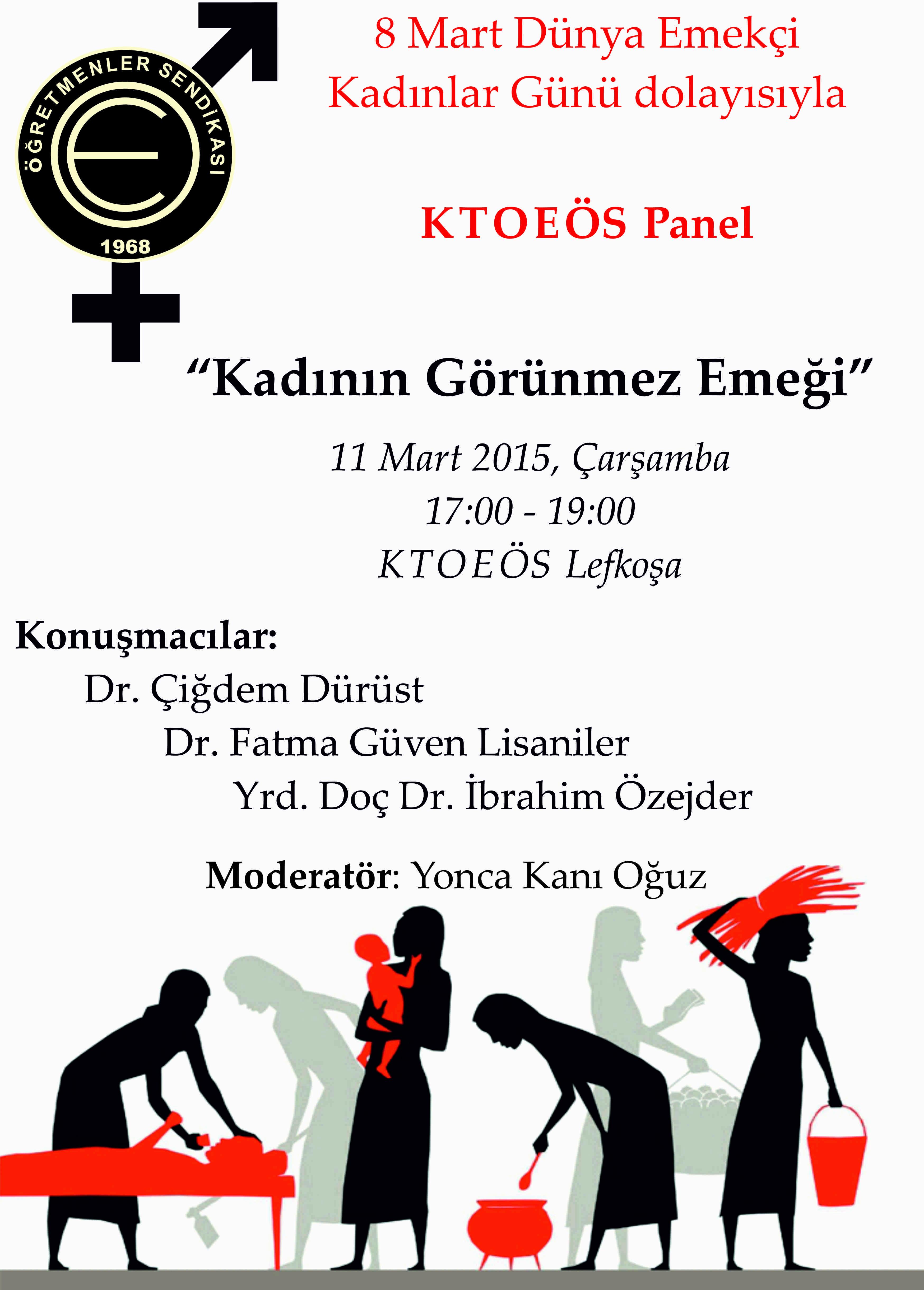 POSTER kadının gorunmez emegi paneli KTOEOS 11 Mart 2015
